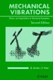 Mechanical Vibrations: Theory and Application to Structural Dynamics 1584256