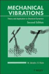 Mechanical Vibrations: Theory and Application to Structural Dynamics 1584242