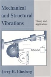 Mechanical and Structural Vibrations: Theory and Applications 1555481