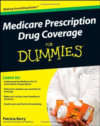 Medicare Prescription Drug Coverage for Dummies 9780470276761