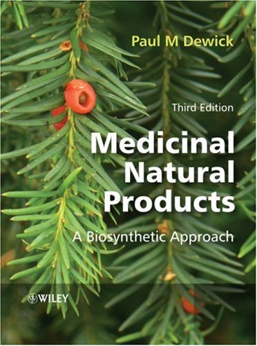 Medicinal Natural Products: A Biosynthetic Approach 9780470741672