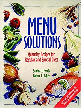 Menu Solutions: Quantity Recipes for Regular and Special Diets 9780471554585