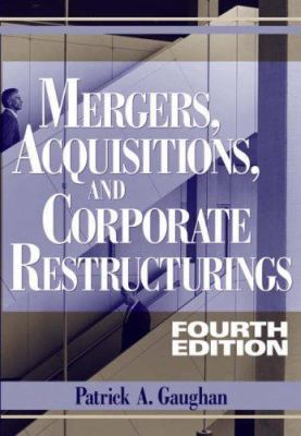 Mergers, Acquisitions, and Corporate Restructurings 9780471705642