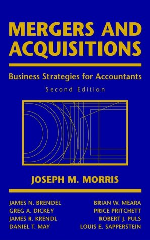 Mergers and Acquisitions: Business Strategies for Accountants 9780471381877
