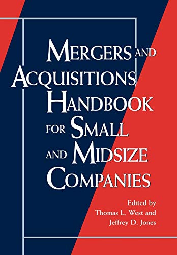 Mergers and Acquisitions Handbook for Small and Midsize Companies 9780471133308