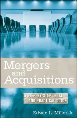 Mergers and Acquisitons: A Step-By-Step Legal and Practical Guide 9780470222744