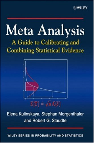 Meta Analysis: A Guide to Calibrating and Combining Statistical Evidence 9780470028643