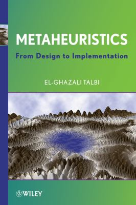 Metaheuristics: From Design to Implementation 9780470278581