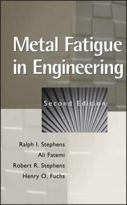 Metal Fatigue in Engineering 9780471510598