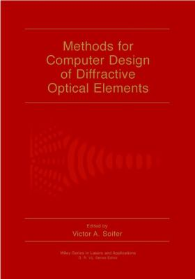 Methods for Computer Design of Diffractive Optical Elements 9780471095330
