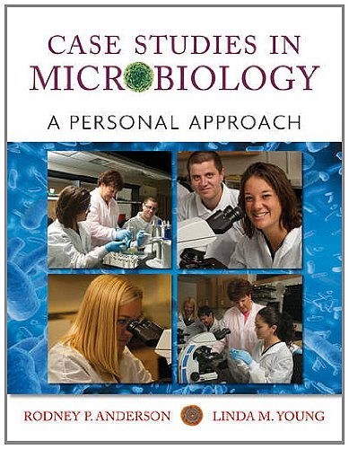 Case Studies in Microbiology: A Personal Approach 9780470631225
