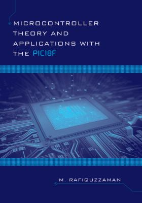 Microcontroller Theory and Applications with the PIC18F 9780470947692