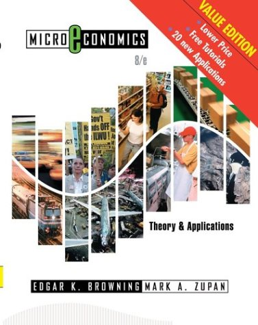 Microeconomics: Theory & Applications 9780471678717