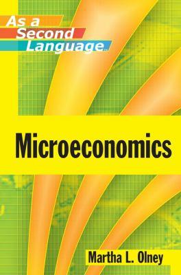 Microeconomics as a Second Language 9780470433737
