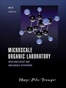 Microscale Organic Laboratory: With Multistep and Multiscale Syntheses 9780471321859