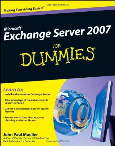 Microsoft Exchange Server 2007 for Dummies 9780470398661
