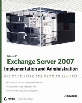 Microsoft Exchange Server: Implementation and Administration 9780470187418