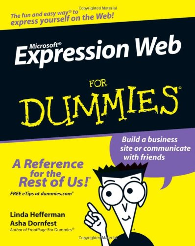Microsoft Expression Web for Dummies 9780470115091