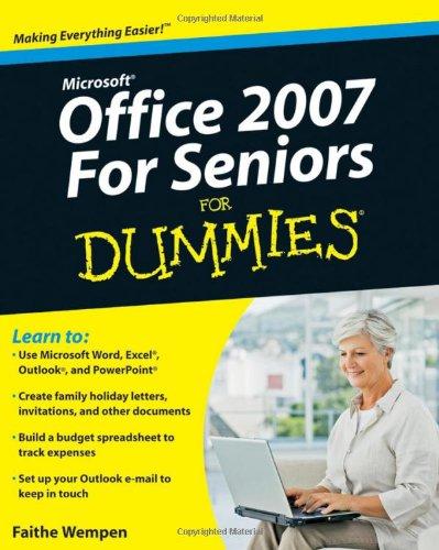 Microsoft Office 2007 for Seniors for Dummies 9780470497258