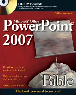 Microsoft Office PowerPoint 2007 Bible [With CDROM] 9780470043684