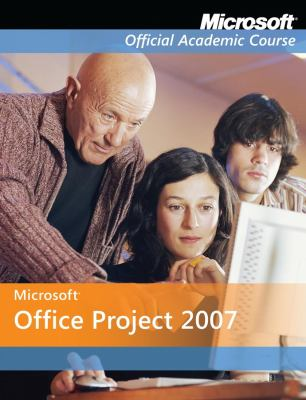 Microsoft Office Project 2007 9780470069530