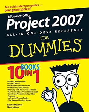 Microsoft Project 2007 All-In-One Desk Reference for Dummies 9780470137673