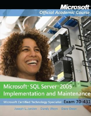 Microsoft SQL Server 2005 Implementation and Maintenance: Microsoft Certified Technology Specialist, Exam 70-431 [With Microsoft SQL Server 2005 Imple 9780470069660