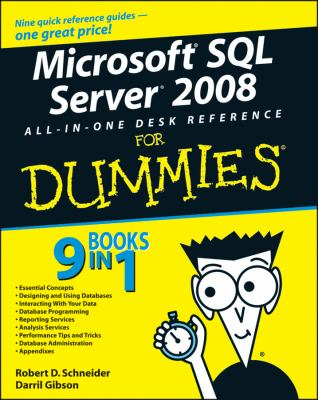 Microsoft SQL Server 2008 All-In-One Desk Reference for Dummies 9780470179543