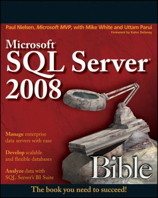 Microsoft SQL Server 2008 Bible 9780470257043