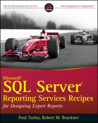 Microsoft SQL Server Reporting Services Recipes: For Designing Expert Reports 9780470563113