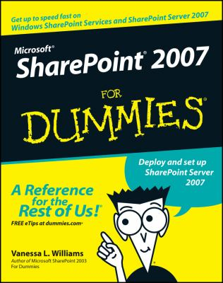 Microsoft Sharepoint 2007 for Dummies 9780470099414