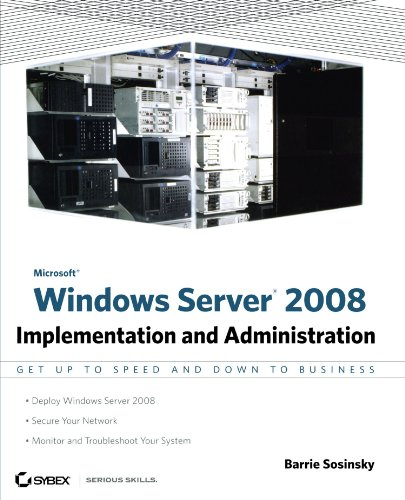 Microsoft Windows Server 2008: Implementation and Administration 9780470174593