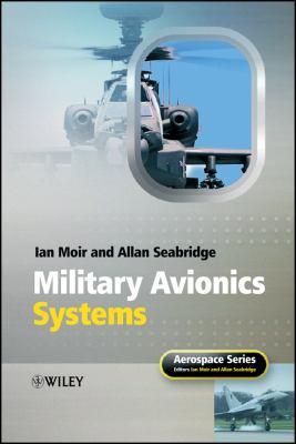 Military Avionics Systems 9780470016329