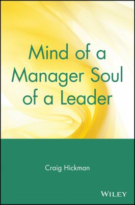 Mind of a Manager Soul of a Leader 9780471569343