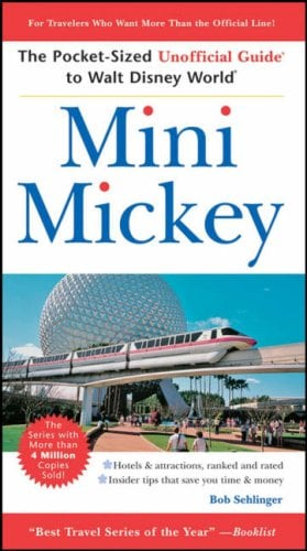Mini Mickey: The Pocket-Sized Unofficial Guide to Walt Disney World 9780470085820