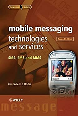 Mobile Messaging Technologies and Services: SMS, EMS and MMS 9780470011430
