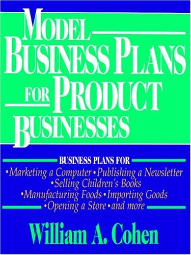 Model Business Plans for Product Businesses 9780471030287