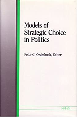 Models of Strategic Choice in Politics 9780472101221