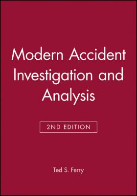 Modern Accident Investigation and Analysis 9780471624813