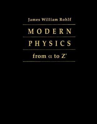 Modern Physics from Aα To Z 9780471572701
