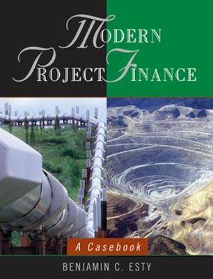 Modern Project Finance: A Casebook 9780471434252