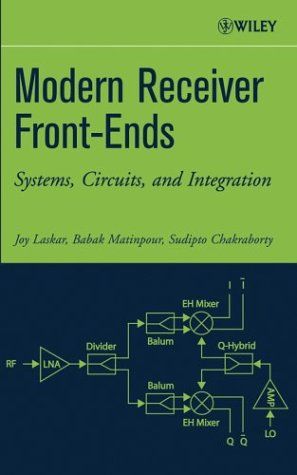 Modern Receiver Front-Ends: Systems, Circuits, and Integration 9780471225911