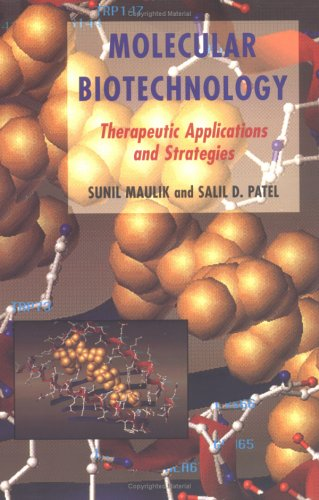 Molecular Biotechnology: Therapeutic Applications and Strategies 9780471116813