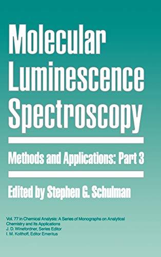 Molecular Luminescence Spectroscopy 9780471515807