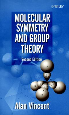 Molecular Symmetry and Group Theory: A Programmed Introduction to Chemical Applications 9780471489399