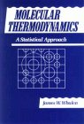 Molecular Thermodynamics: A Statistical Approach 9780471514787