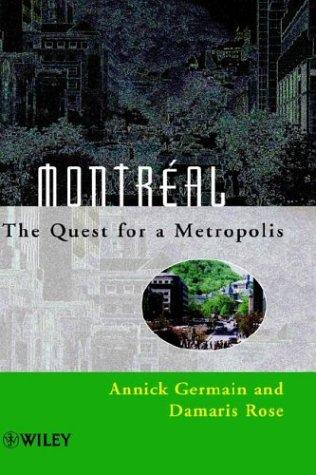 Montral: The Quest for a Metropolis 9780471949077