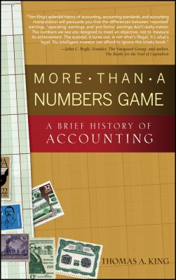 More Than a Numbers Game: A Brief History of Accounting 9780470008737