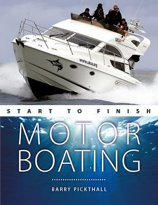 Motorboating: Start to Finish 9780470697511