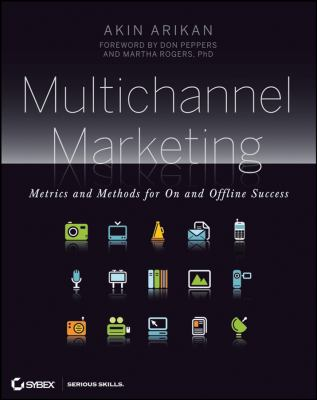 Multichannel Marketing: Metrics and Methods for on and Offline Success 9780470239599